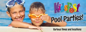 KidsFest pool parties